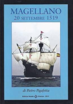 Magellano 20 settembre 1519 di Pietro Pigafetta
