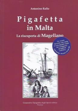 Pigafetta in malta - la riscoperta di Magellano
