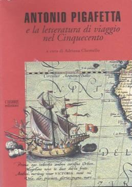 Antonio Pigafetta e la letteratura di viaggio nel Cinquecento