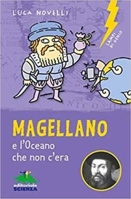 Magellano - l'oceano che non c'era - libro per bambini